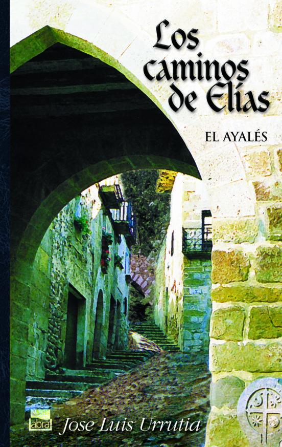 los caminos de Elias